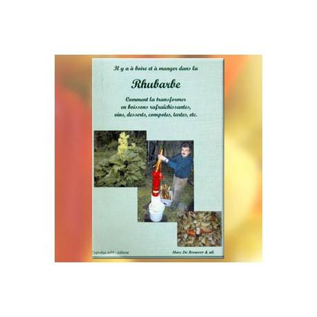 La Rhubarbe, comment la transformer - M. De Brouwer