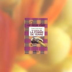 La cuisine de la pomme de terre - Fougère Carité-Lafargue