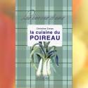 La cuisine du poireau - Christine Cintas